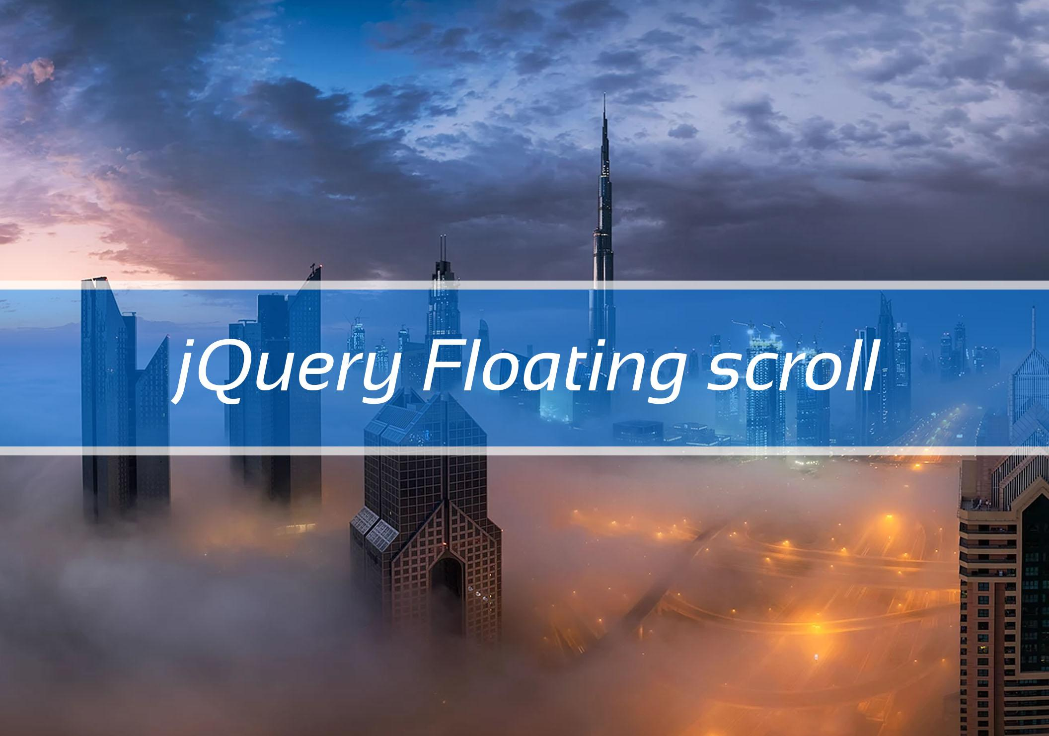 jQuery Floating scroll