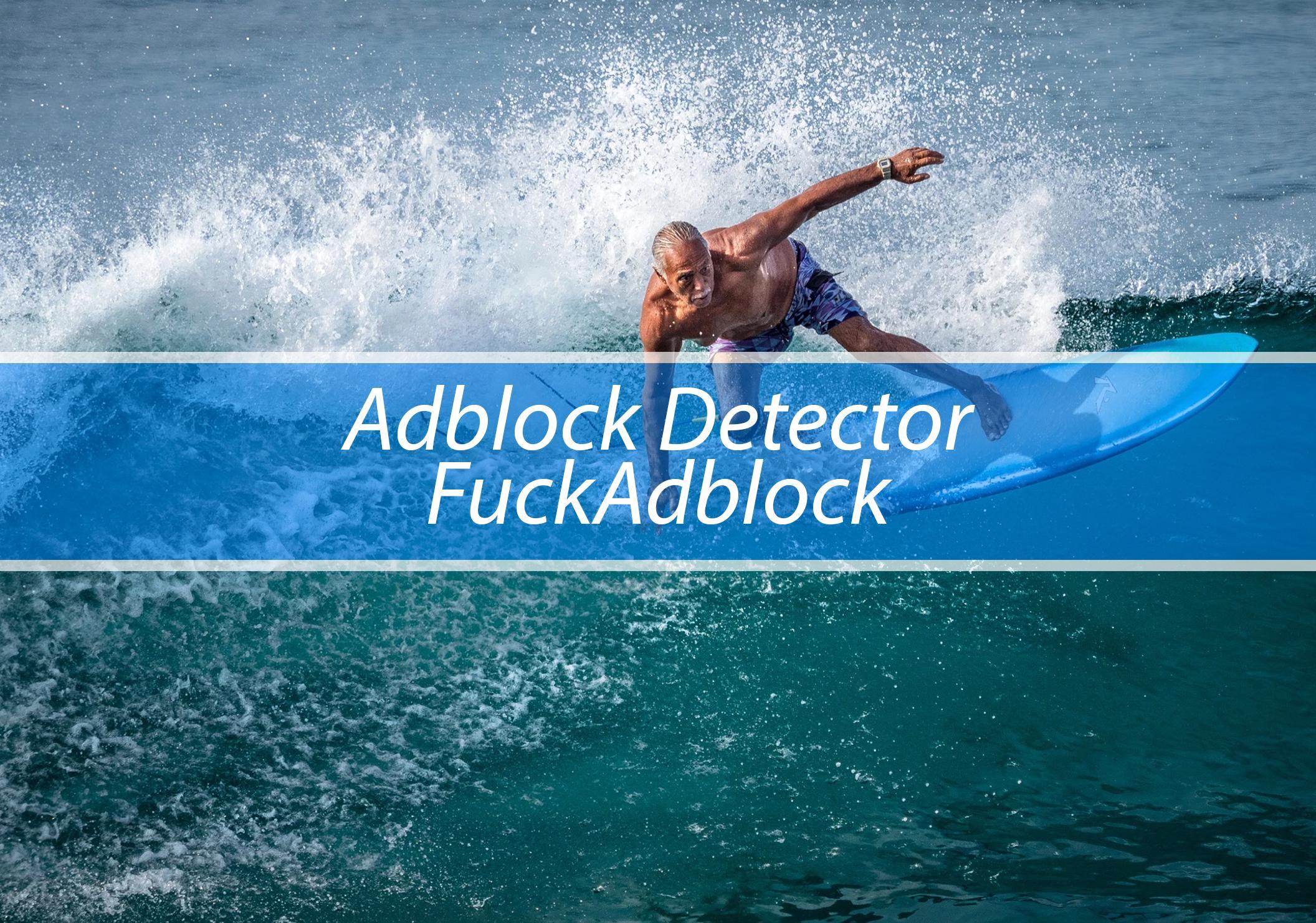 AdBlock Detector FuckAdBlock (BlockAdBlock)